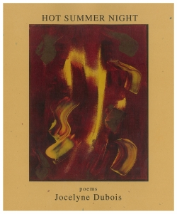 Hot Summer Night - Poems from Jocelyne Dubois