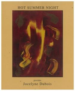 Hot Summer Night - Poems from Jocelyne Dubois